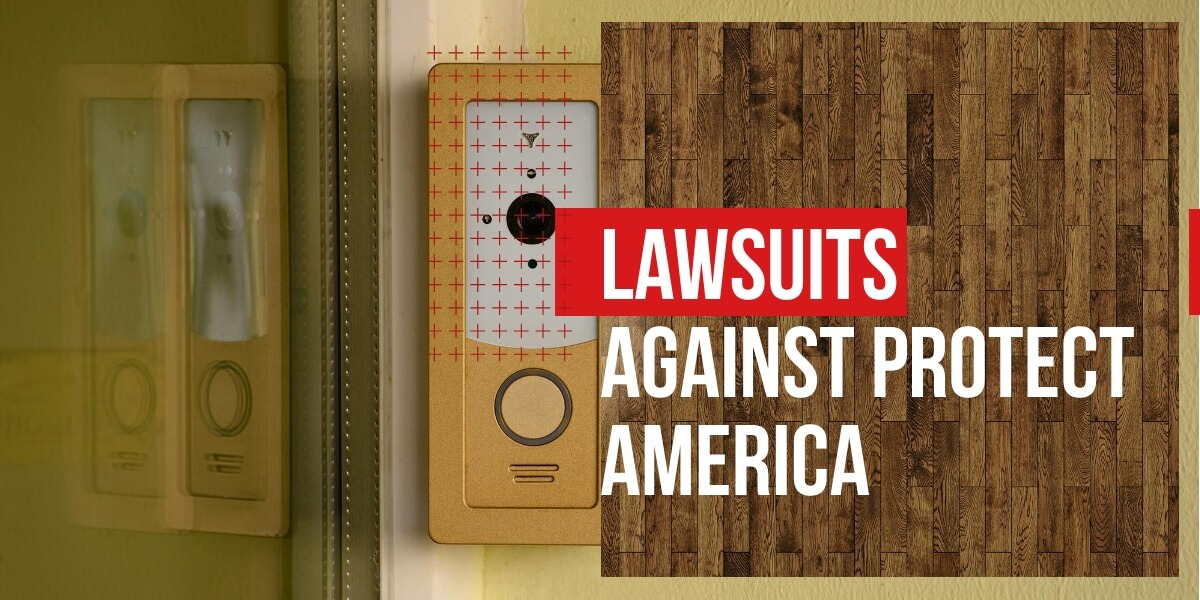 Lawsuits against Protect America
