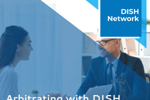 arbitrating with DISH