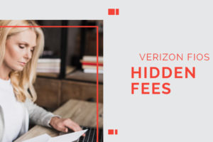 verizon fios Hidden Fees Featured Image