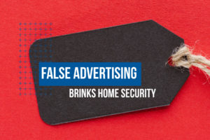 Brinks False Advertising Featured Image