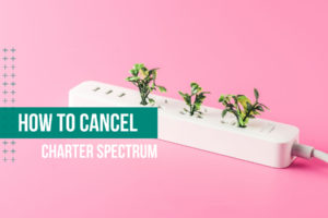 Charter Spectrum Cancellations Featured Image