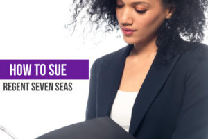 Regent Seven Seas How to Sue Featured Image